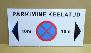 Hoiatussilt - Parkimine keelatud