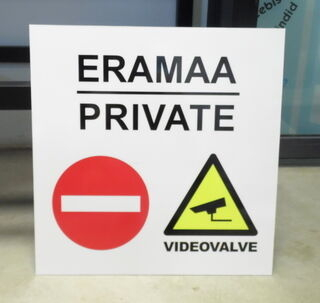 Hoiatussilt - Eramaa/Videovalve